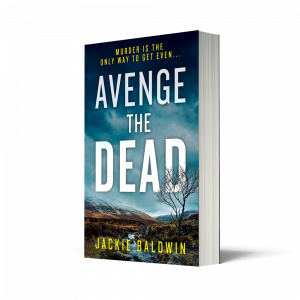 Avenge the Dead by Jackie Baldwin